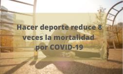 Hacer deporte reduce 8 veces la mortalidad por COVID-19